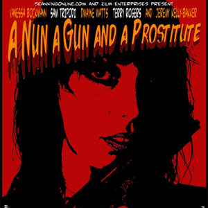 Official Trailer for A Nun a Gun and a Prostitute